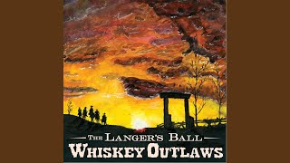 Whiskey Outlaws