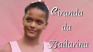 Ciranda da Bailarina - Sandy Leah-   Trilha Sonora I Love Paraisopolis