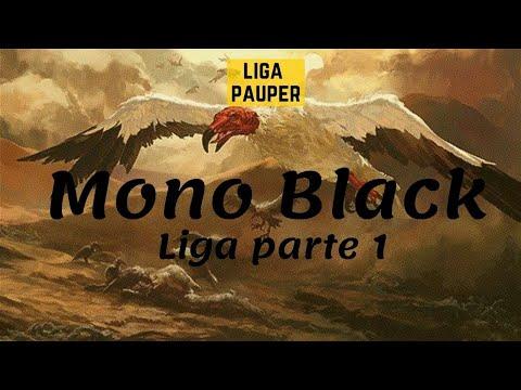 (LIGA PAUPER) Mono Black (parte 1)