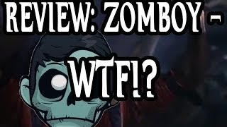 REVIEW: Zomboy - WTF!?