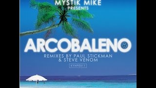 Arcobaleno - Mystik Mike - Kozmik Hype Recordings (Official Video)