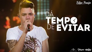 Felipe Araújo - Dá tempo de evitar | DVD 1dois3