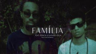 Izzy - Família (Feat: Princ€ & Isamara Veiga)