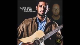 Ti Pon Sta RmX- Hilario Silva Ft Hector Son