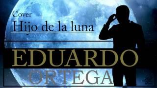 EDUARDO ORTEGA | Cover - Hijo de la luna