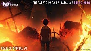 Fate Stay Night Heaven's Feel La Película: Trailer #1