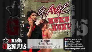 Gage - Huku Huku [Zulu Riddim] February 2018