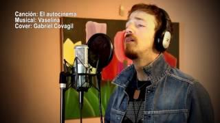 """Autocinema"" - Vaselina (Cover Gabriel Covagil)"