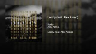 Lordly (feat. Alex Aiono)
