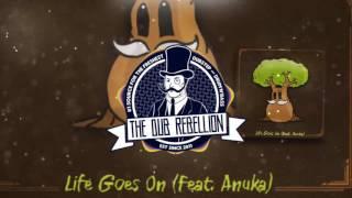 Dubloadz - Life Goes On (feat. Anuka)
