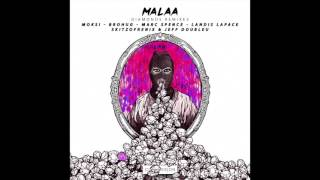 "MALAA - ""Diamonds (Brohug Remix)"" OFFICIAL VERSION"