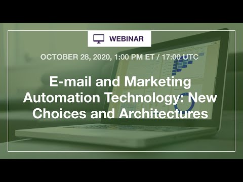 Webinar: New Choices For E mail and Marketing Automation Technology