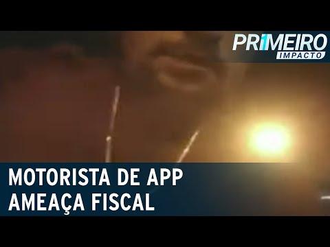 Motorista de app ameaça atirar na cara de agente de trânsito   Primeiro Impacto (22/07/21)