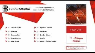 Sedat Uçan - Ötüşen Kuşlar (Remix)
