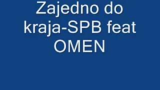 Zajedno do kraja-SPB feat OMEN