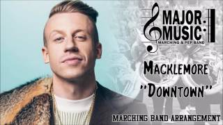 """Downtown"" Macklemore Marching/Pep Band Music Arrangement"