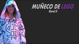 Karol G - Muñeco De Legó (Letra/Lyrics)