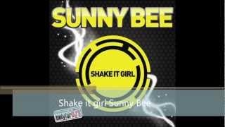 Sunny Bee Shake it girl