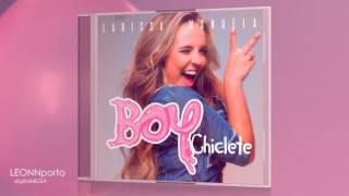 Boy Chiclete (Larissa Manoela) + DOWNLOAD