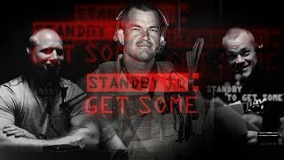 STANDBY TO GET SOME - Explained by Leif Babin and Jocko Willink