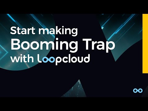Make a Booming Trap Beat with Loopcloud (+Free Trap Samples, Loops & Sounds)