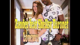 Zander Baronet feat. Shellsy - Loucura 2016 by Jazzy et Dana