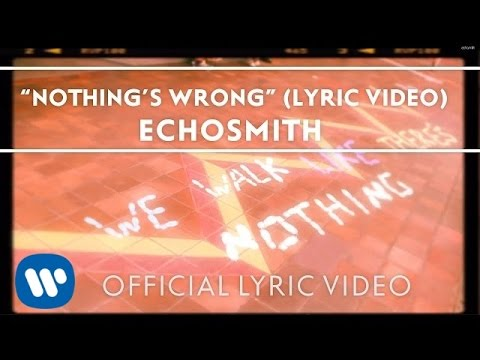 echosmith-nothings-wrong-official-lyric-video-echosmith
