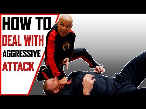 How to deal with aggressive attack | End Fights Fast