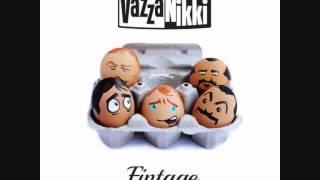 VazzaNikki - Noi suoniamo solo nicchia