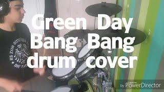 Green Day - Bang Bang | drum cover