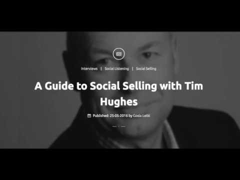 A Guide to Social Selling with Tim Hughes