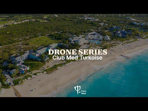 Drone Series – Club Med Turks & Caicos