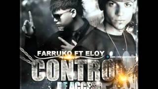 Control De Acceso   Eloy Ft  Farruko Original REGGAETON 2011   DALE ME GUSTA   YouTube
