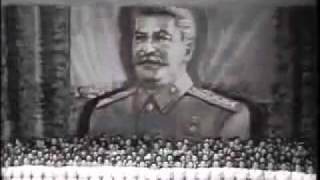 USSR / STALIN GLORY (with the Anthem of Bolshevik Party)