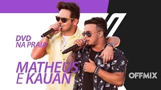 Matheus & Kauan - Teaser OffMix DVD 'Na Praia'