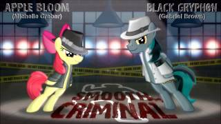 Smooth Criminal - Apple Bloom & Black Gryph0n Cover