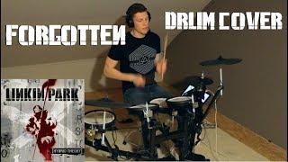 Linkin Park - Forgotten | Drum Cover