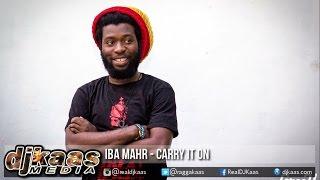 Iba Mahr - Carry It On ▶Crossroads Riddim ▶Notis Records ▶Reggae 2016