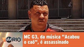 """MC G3, da música """"Acabou o caô"""" é encontrado morto"""