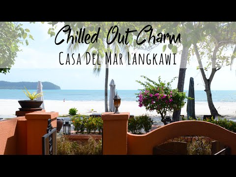 Casa Del Mar Langkawi - Chilled Out Mediterranean-Style 5 Star Beach Hotel