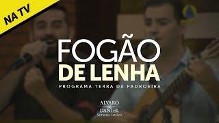 Alvaro e Daniel - Fogão de Lenha (Sertanejo Católico)