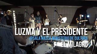 @playlizt.pe - Luzma Y El Presidente - El Milagro