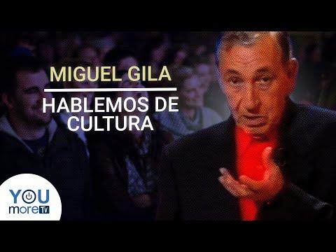 MIGUEL GILA – HABLEMOS DE CULTURA 📚