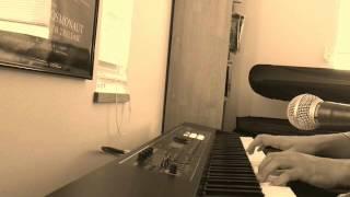 【amazarashi】僕が死のうと思ったのはshort.ver(1番のみ)【ピアノ弾き語り(歌)】