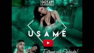 """Gotay """"El Autentiko"""" - Usame (Estreno Este Sabado)"""
