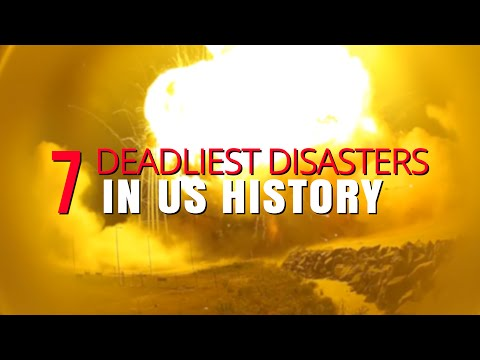 The 7 Deadliest Disasters in U.S. History