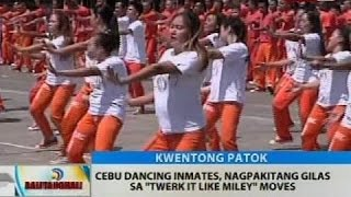 Cebu dancing inmates, nagpakitang Gilas sa 'Twerk It Like Miley' moves