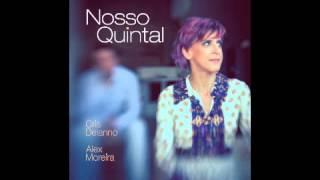 Cris Delanno & Alex Moreira:  feat João Donato - Nosso Quintal