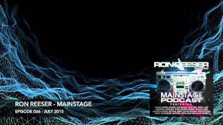 RON REESER - Mainstage - July 2015 - Episode 036 (Preview)