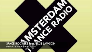 Space RockerZ feat. Ellie Lawson - So out Of Reach (Radio Edit) + Lyrics